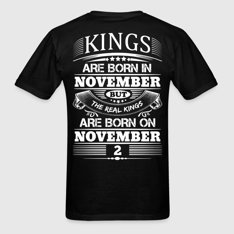 Real Kings Are Born On November 2 T-Shirts - Men's T-Shirt