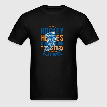 Time For Action Playhard - Hockey Heroes T Shirt Sportswear - Men's T-Shirt