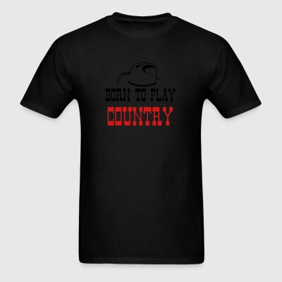 Born to play country Sportswear - Men's T-Shirt