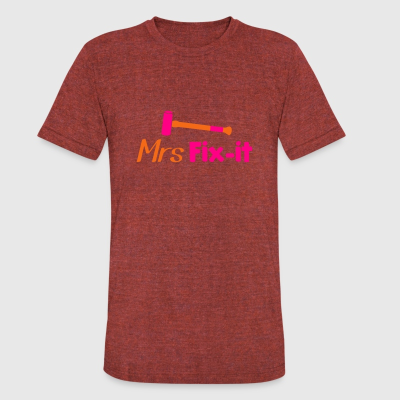 MRS fix-it with a hammer  T-Shirts - Unisex Tri-Blend T-Shirt by American Apparel