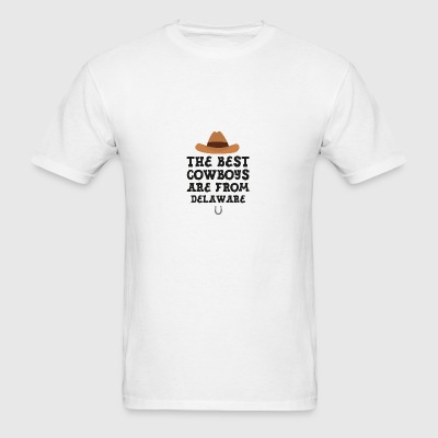 The best Cowboys are from Delaware  Gift Sportswear - Men's T-Shirt
