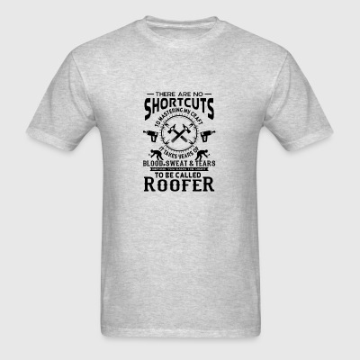 No Shortcuts to be called craft Roofer Sportswear - Men's T-Shirt