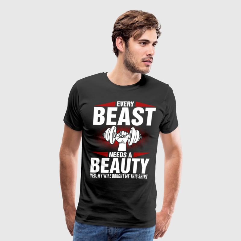 Every Beast Needs A Beauty T-Shirts - Men's Premium T-Shirt