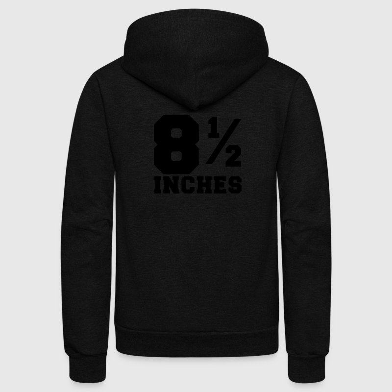 SIZE MATTERS 8 and one half inches 1/2 Zip Hoodies/Jackets - Unisex Fleece Zip Hoodie by American Apparel