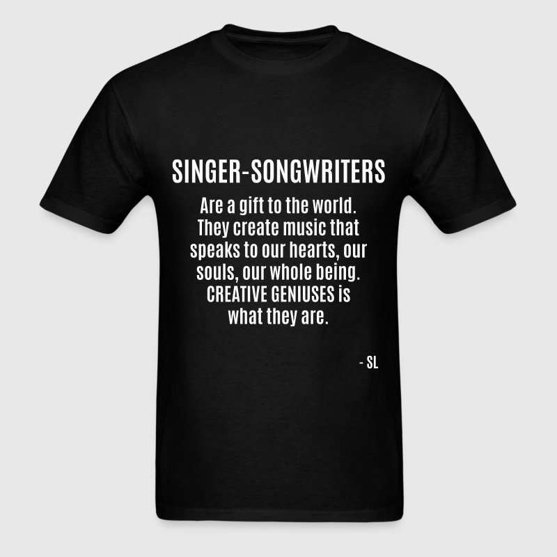 Singer-Songwriter Quotes T-Shirts - Men's T-Shirt