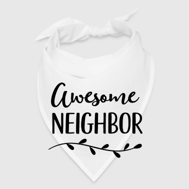Awesome Neighbor Appreciation Gift Mugs & Drinkware - Bandana