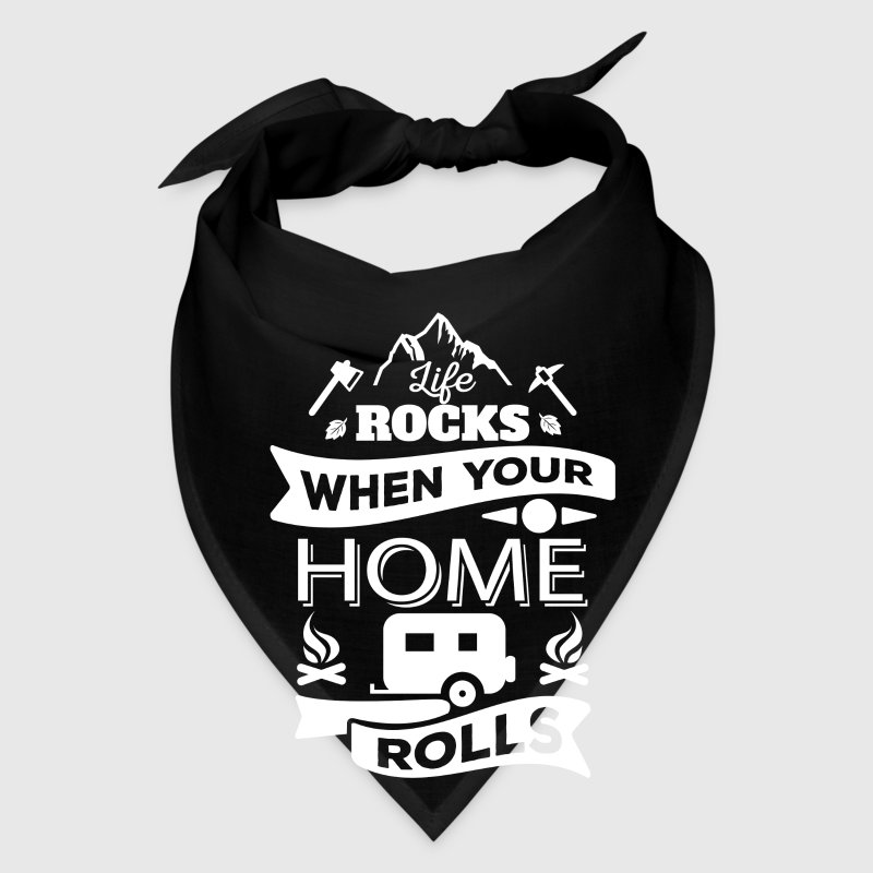Life rocks when your home rolls - camping gift Caps - Bandana