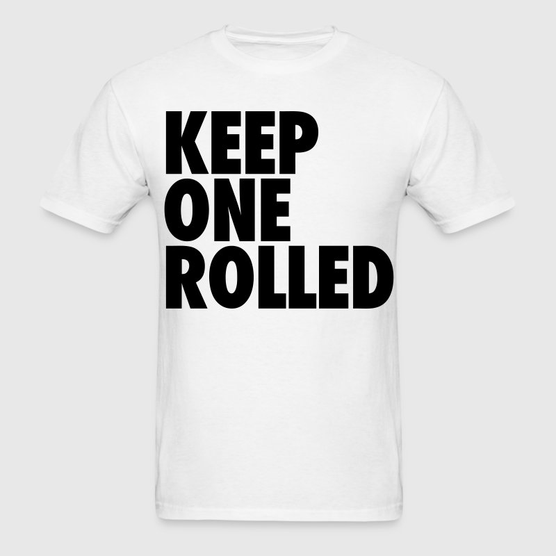 Keep One Rolled T-Shirts - Men's T-Shirt