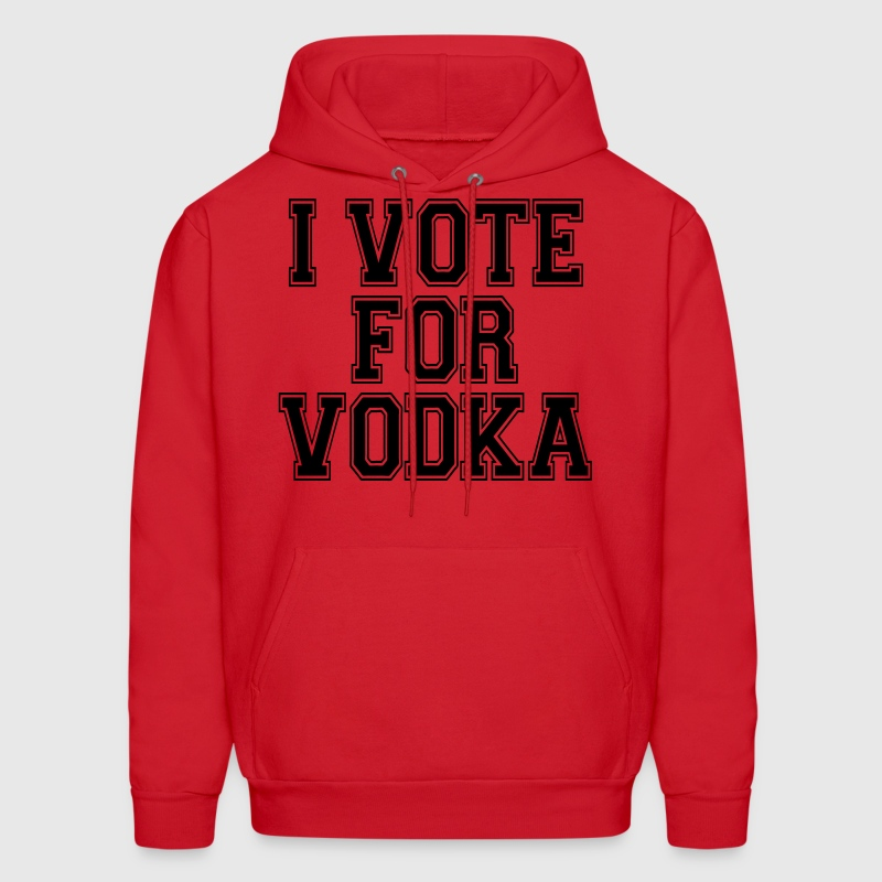 I Vote For Vodka Hoodies - Men's Hoodie