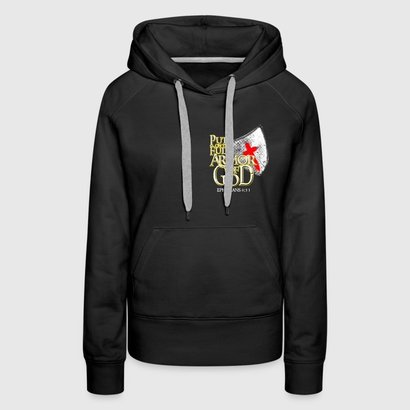 Put On the Full Armor Of God Christian Religious Hoodies - Women's Premium Hoodie