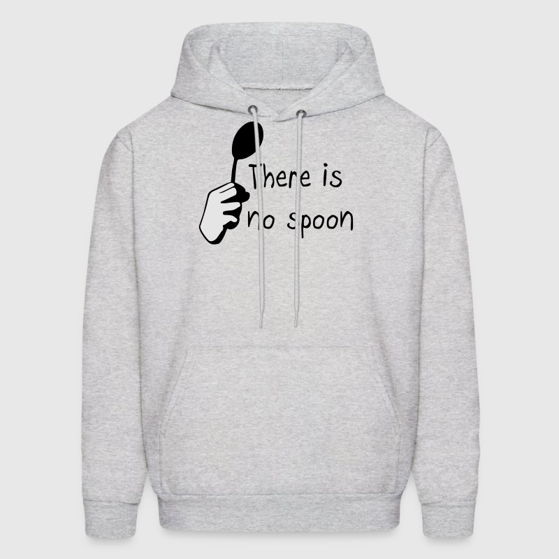 There is no spoon Hoodies - Men's Hoodie
