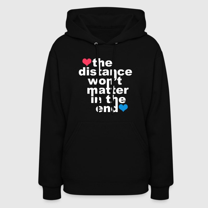 Distance Wont matter in the End White with Hearts Hoodies - Women's Hoodie
