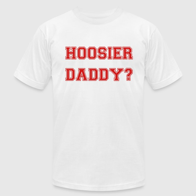 Hoosier Daddy T-Shirts - Men's T-Shirt by American Apparel