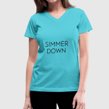 Simmer Down - Women's V-Neck T-Shirt
