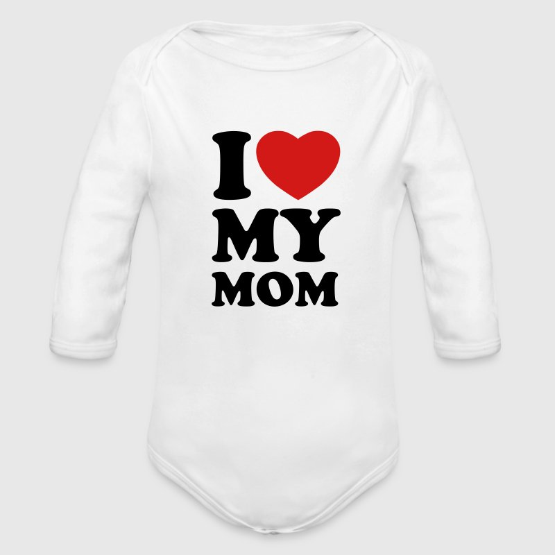 I love my mom Baby & Toddler Shirts - Long Sleeve Baby Bodysuit