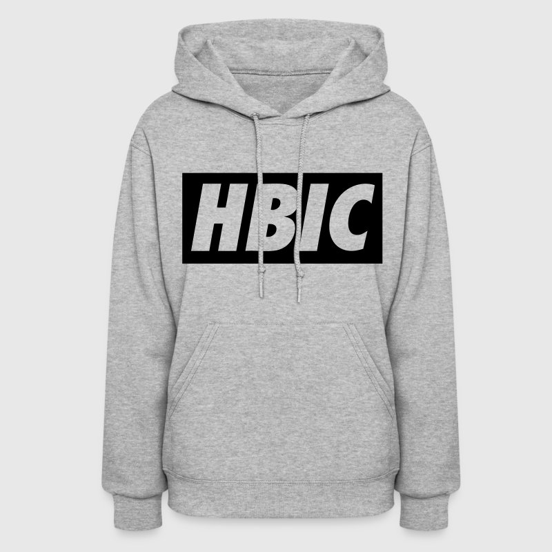 HBIC Hoodies - stayflyclothing.com - Women's Hoodie