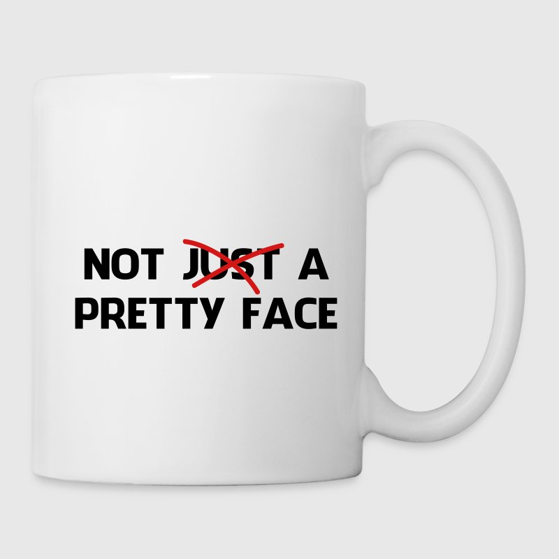 Not Just a Pretty Face - Coffee/Tea Mug