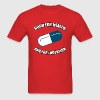Good for Health - Bad for Education T-Shirts - Men's T-Shirt