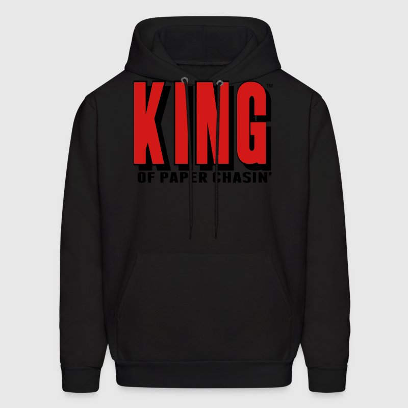 KING OF PAPER CHASIN' Hoodies - Men's Hoodie