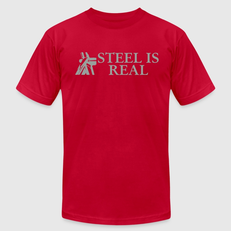 steel is real T-Shirts - Men's Fine Jersey T-Shirt