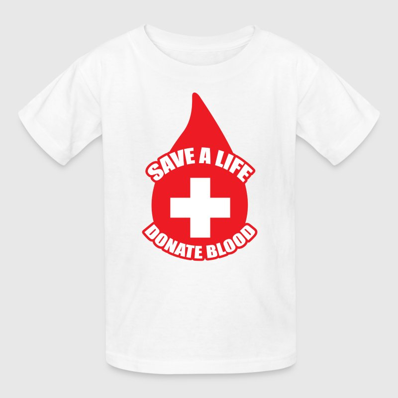 Save a Life, Donate Blood Kids' Shirts - Kids' T-Shirt