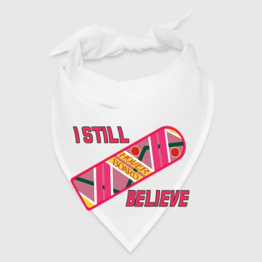 I Still Believe Other - Bandana