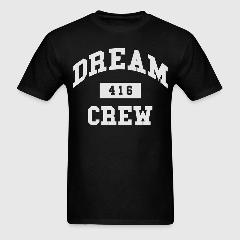DREAM CREW T-Shirts - Men's T-Shirt