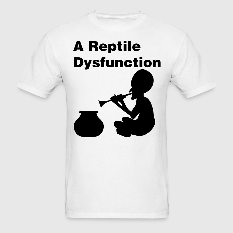 A Reptile Dysfunction T-Shirts - Men's T-Shirt