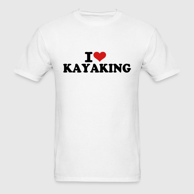 I love Kayaking T-Shirts - Men's T-Shirt