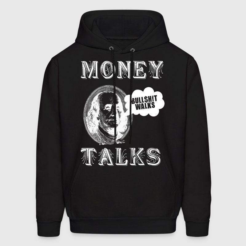 Money Talks Hoodies - Men's Hoodie