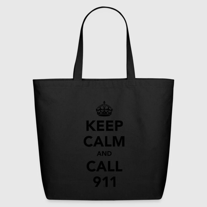 Keep Calm and Call 911 Bag - Eco-Friendly Cotton Tote