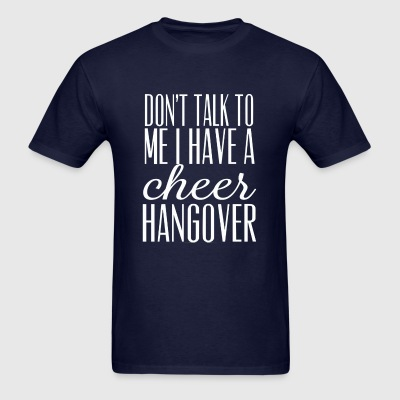Cheer Hangover Long Sleeve Shirts - Men's T-Shirt