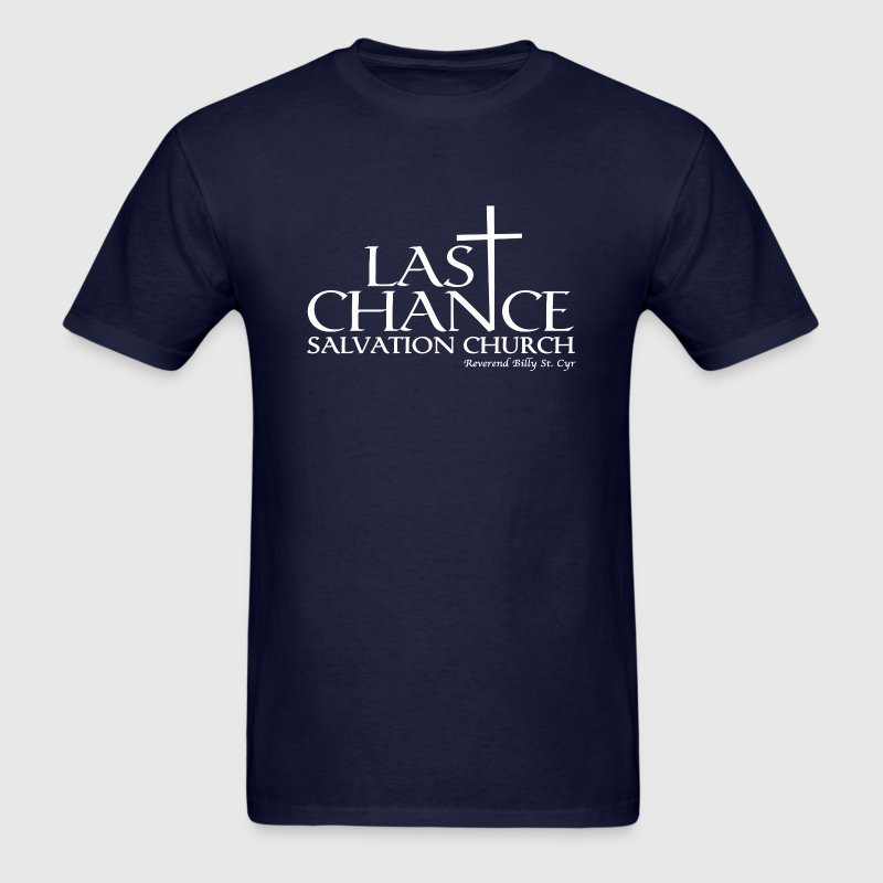 Last Chance Salvation Church [Justified] T-Shirts - Men's T-Shirt
