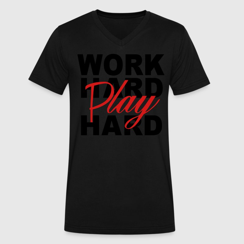 WORK HARD PLAY HARD T-Shirts - Men's V-Neck T-Shirt by Canvas