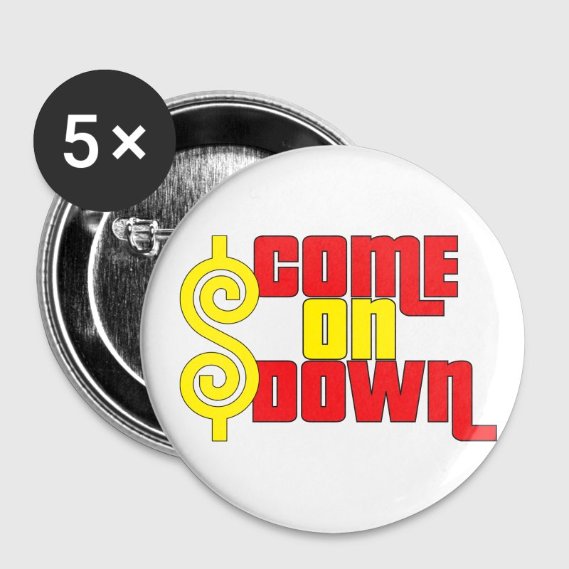 Come On Down Buttons - Large Buttons