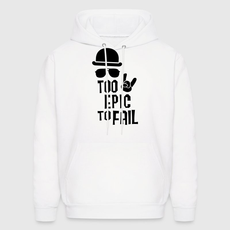 Like a cool i love funny epic fail boss t-shirts Hoodies - Men's Hoodie
