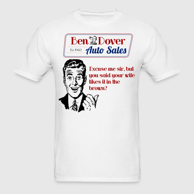 Funny Used Car Salesman Shirts Ben Dover Auto Sale - Men's T-Shirt