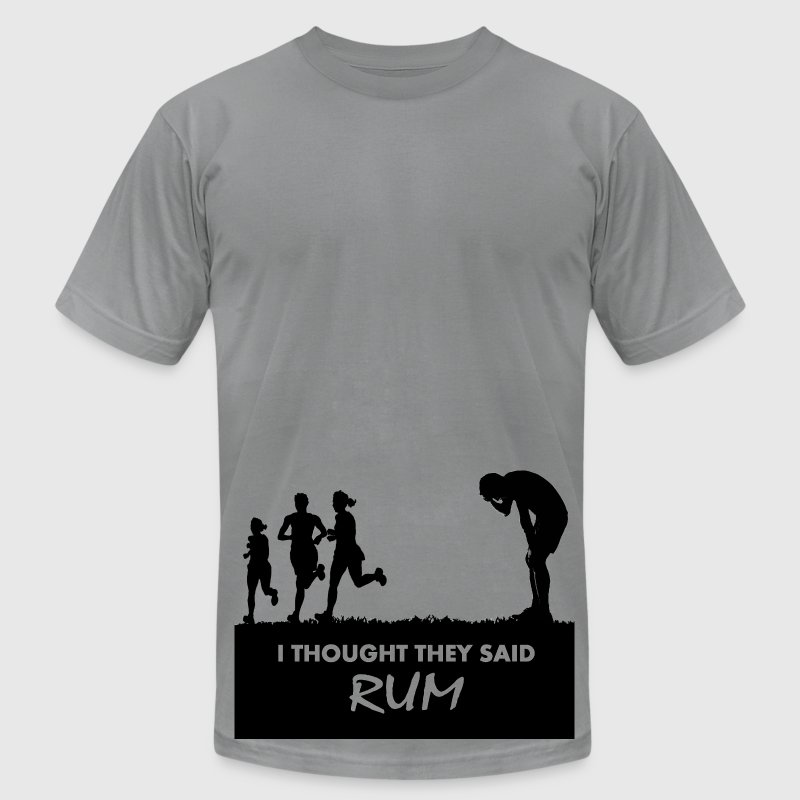 I thought they said rum T-Shirt | Spreadshirt