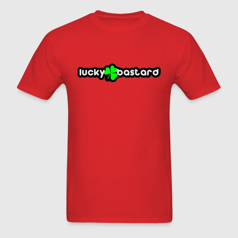 lucky bastard T-Shirts - Men's T-Shirt