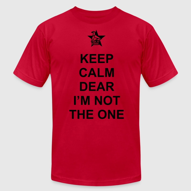 Keep Calm Dear I'm Not The One. Zimbabwe T-Shirts - Men's Fine Jersey T-Shirt