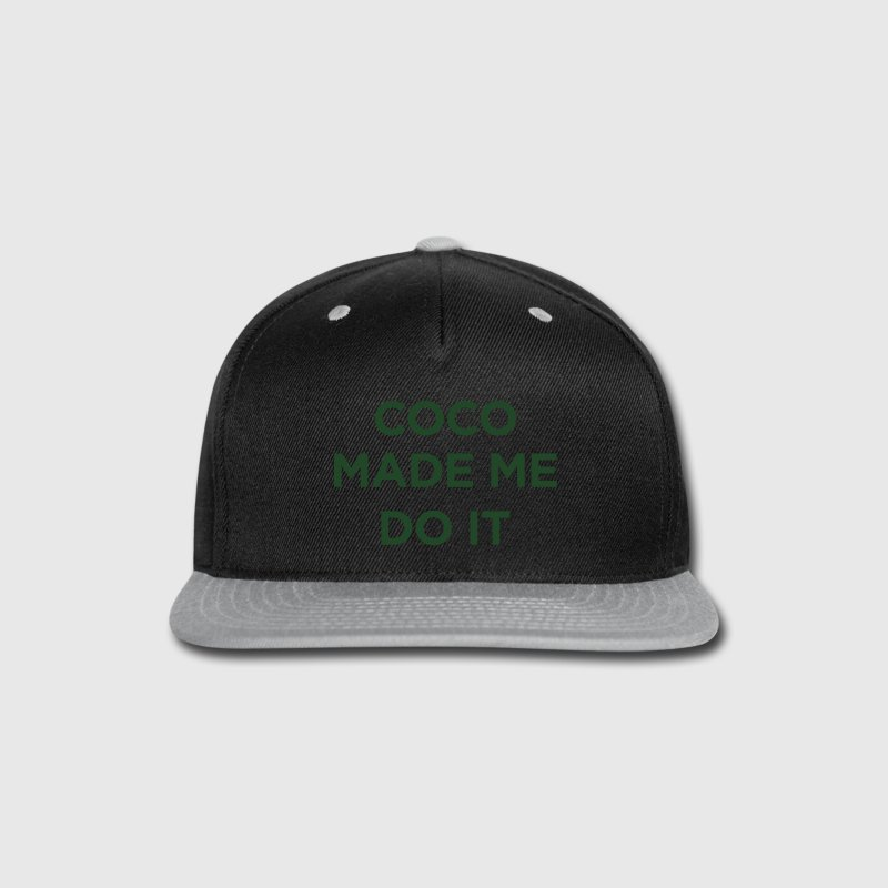coco made me do it Caps - Snap-back Baseball Cap