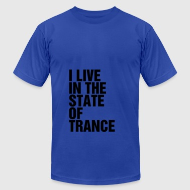 I Live In The State Of Trance (Classic) Tanks - Men's T-Shirt by American Apparel