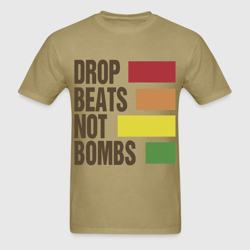 Drop Beats Not Bombs - Men's T-Shirt