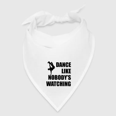 Dance Like Nobody's Watching  - Bandana