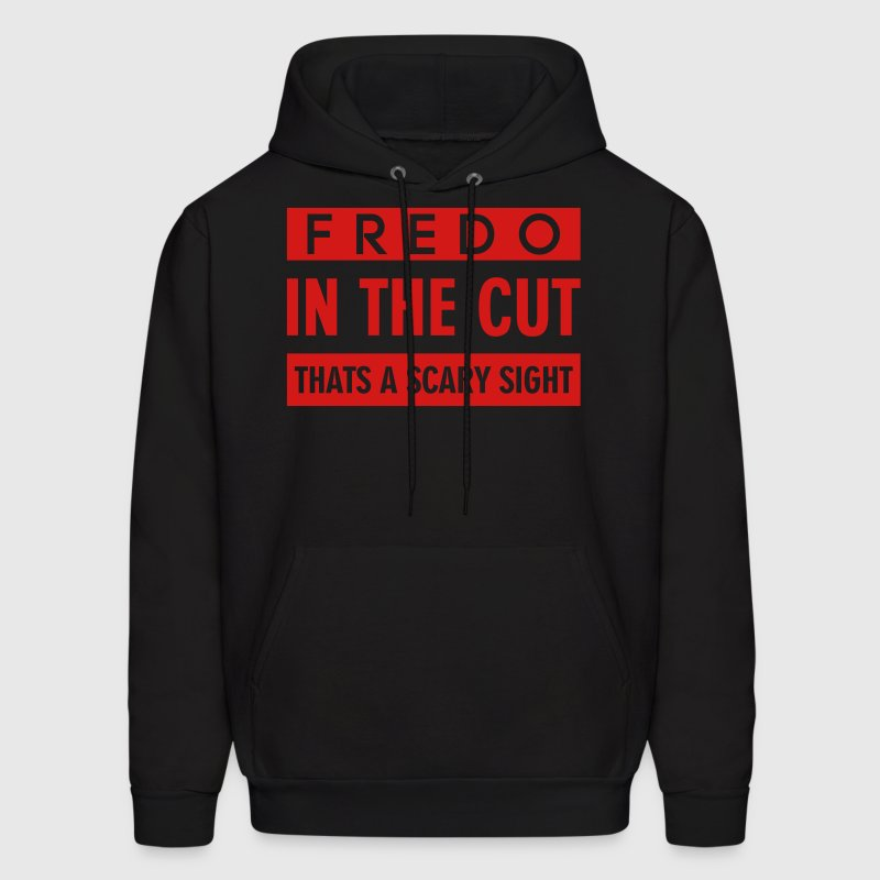 FREDO IN THE CUT THATS A SCARY SIGHT Hoodies - Men's Hoodie