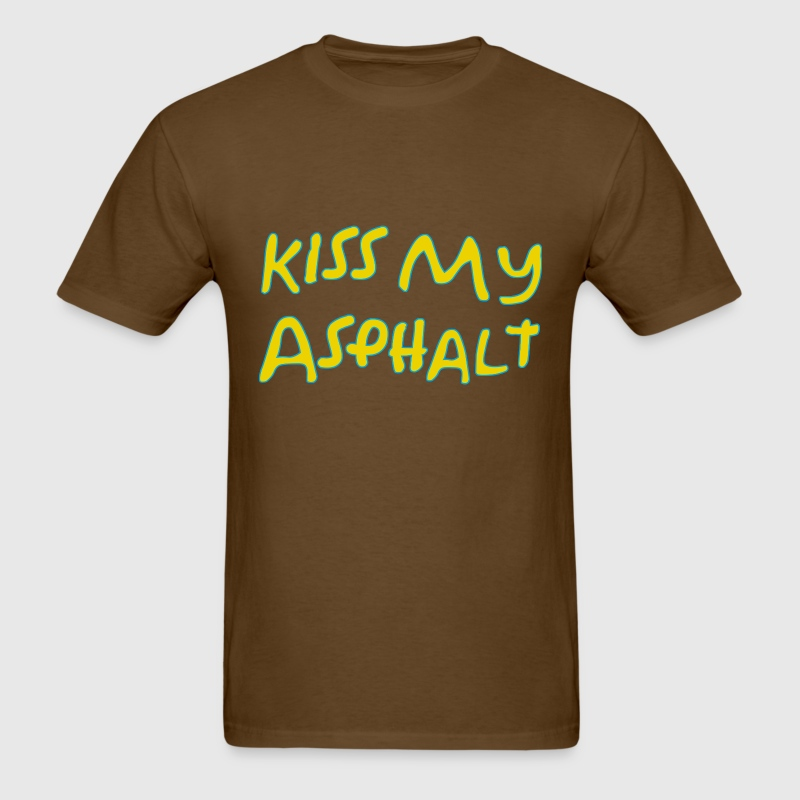 Kiss my Asphalt - Men's T-Shirt