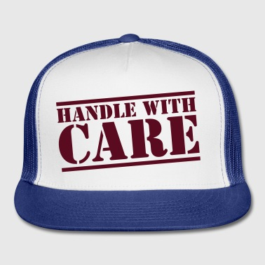 HANDLE with CARE in stencil Accessories - Trucker Cap