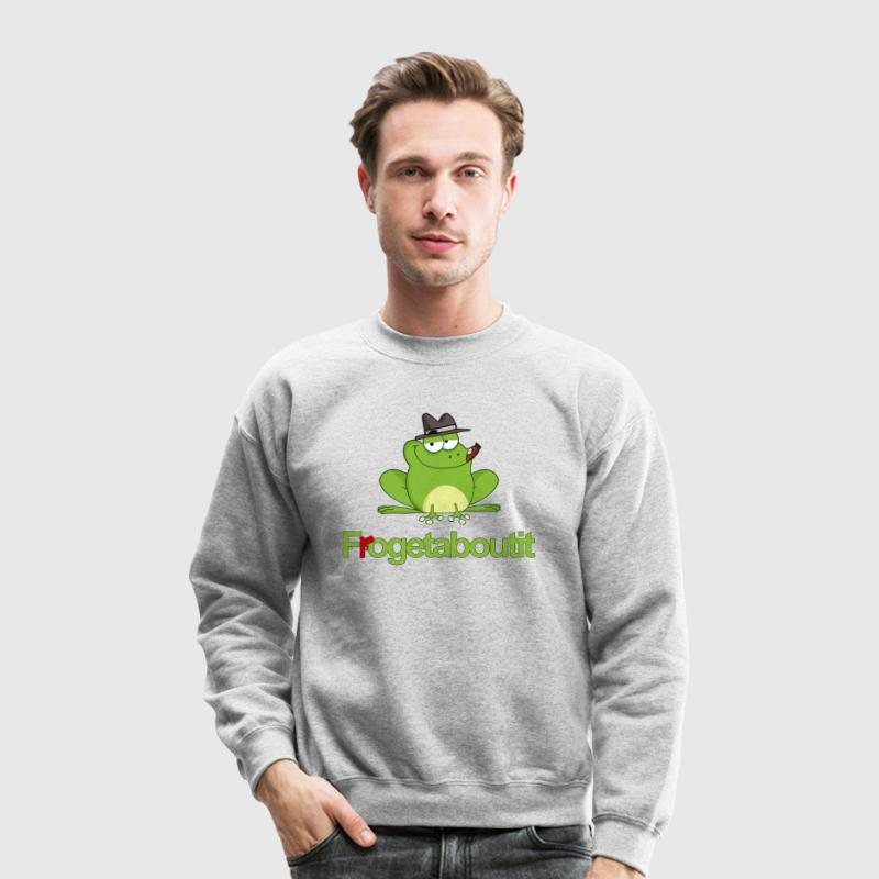 Frogetaboutit Long Sleeve Shirts - Crewneck Sweatshirt
