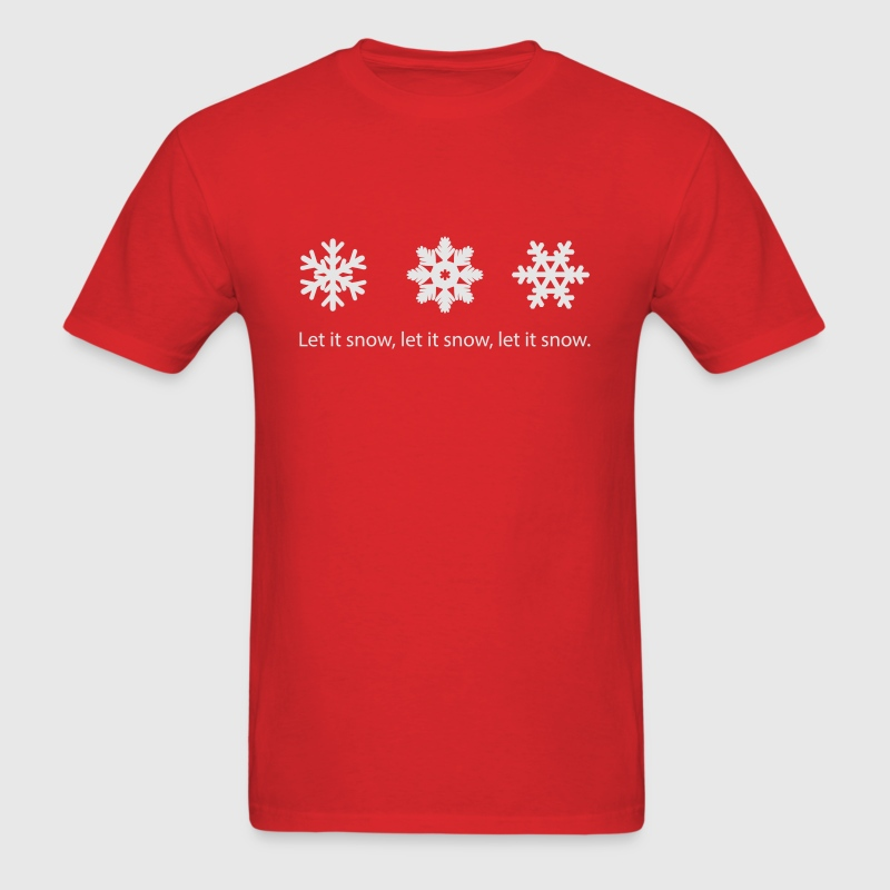Let It snow. - Men's T-Shirt