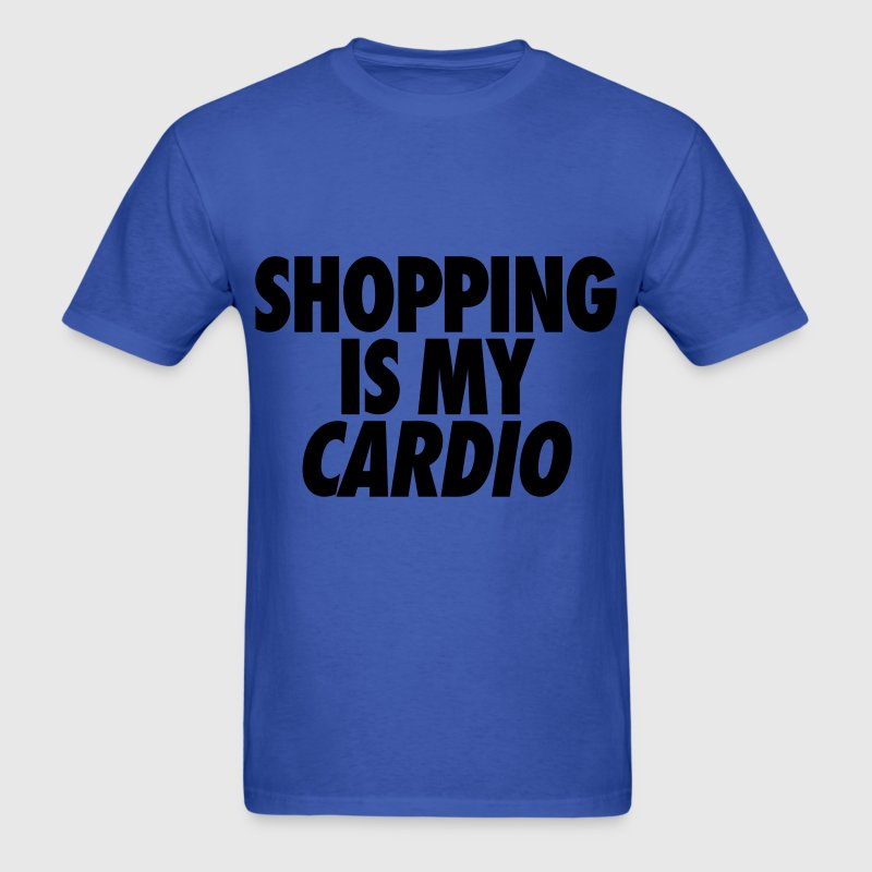 Shopping Is My Cardio T-Shirts - Men's T-Shirt